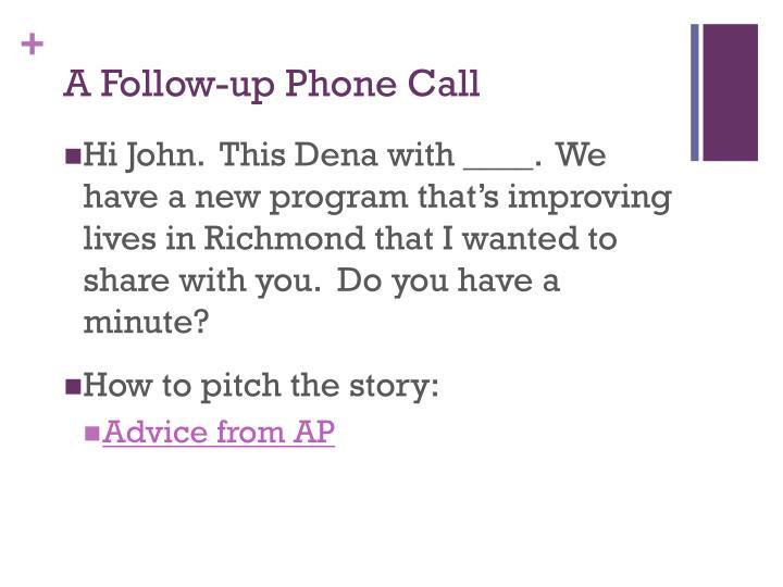 A Follow-up Phone Call