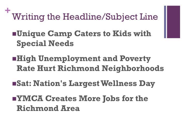 Writing the Headline/Subject Line