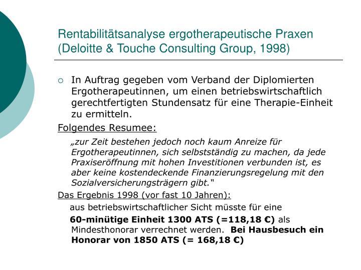 Rentabilitätsanalyse ergotherapeutische Praxen (Deloitte & Touche Consulting Group, 1998)