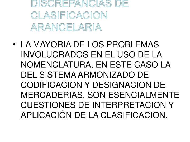 discrepancias de clasificacion arancelaria n.