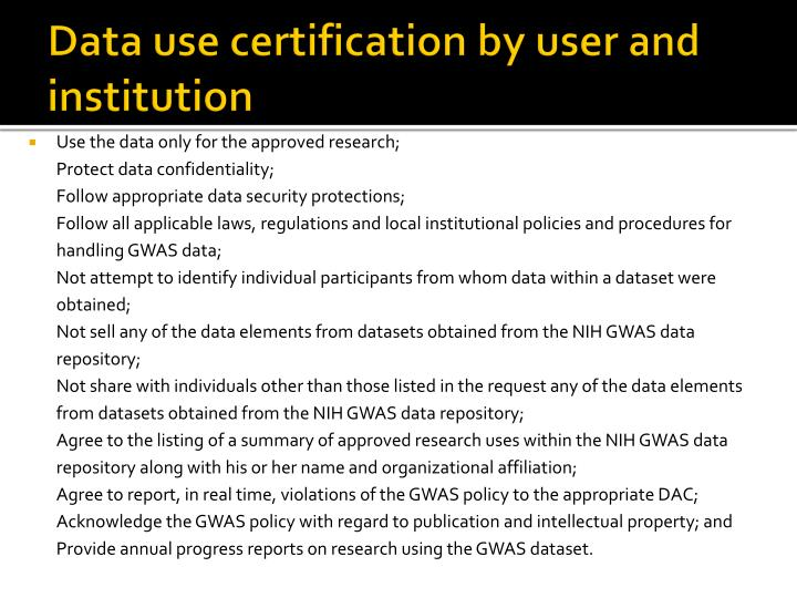 Data use certification by user and institution