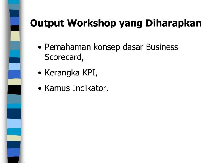 Output Workshop yang Diharapkan