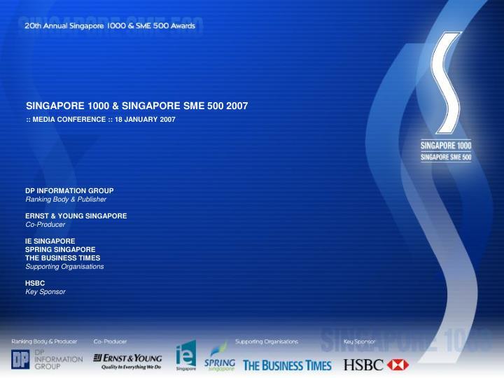 SINGAPORE 1000 & SINGAPORE SME 500 2007
