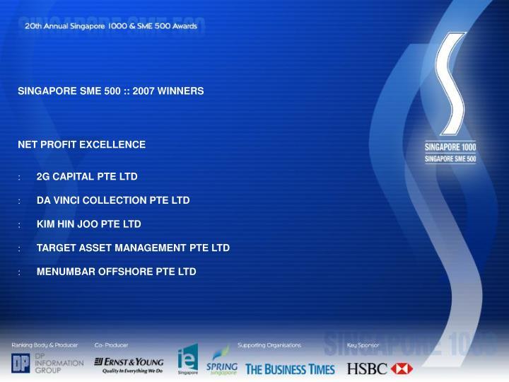 SINGAPORE SME 500 :: 2007 WINNERS