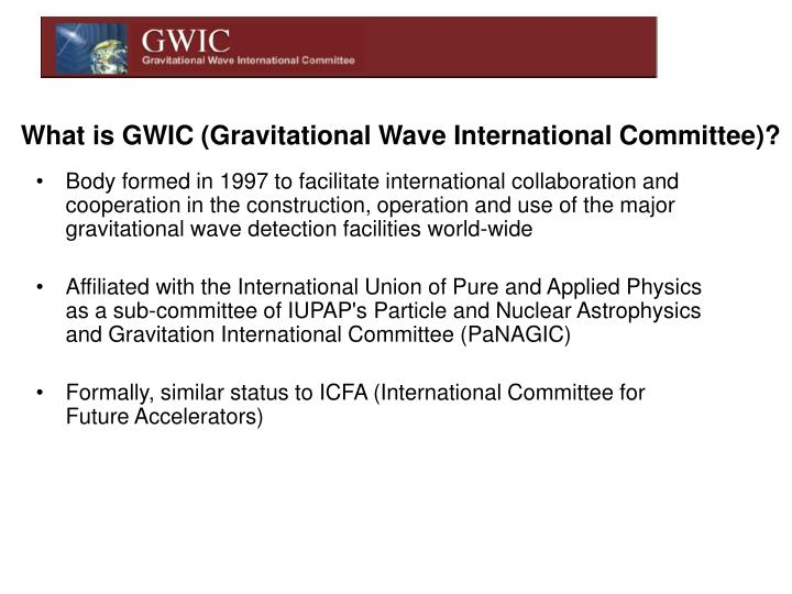 What is gwic gravitational wave international committee