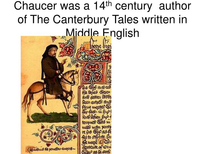 Chaucer was a 14