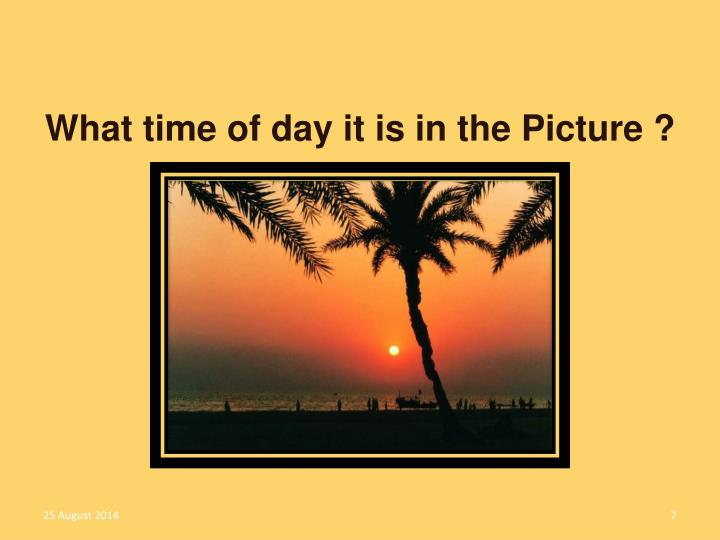What time of day it is in the Picture ?
