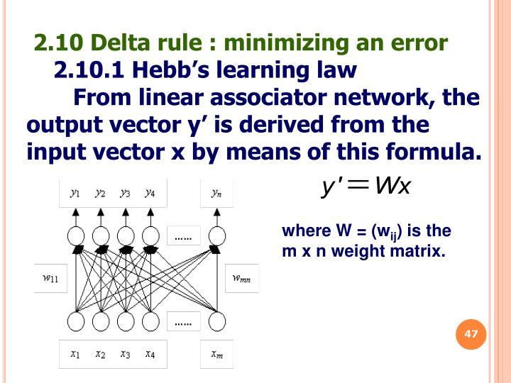 2.10 Delta rule : minimizing an error
