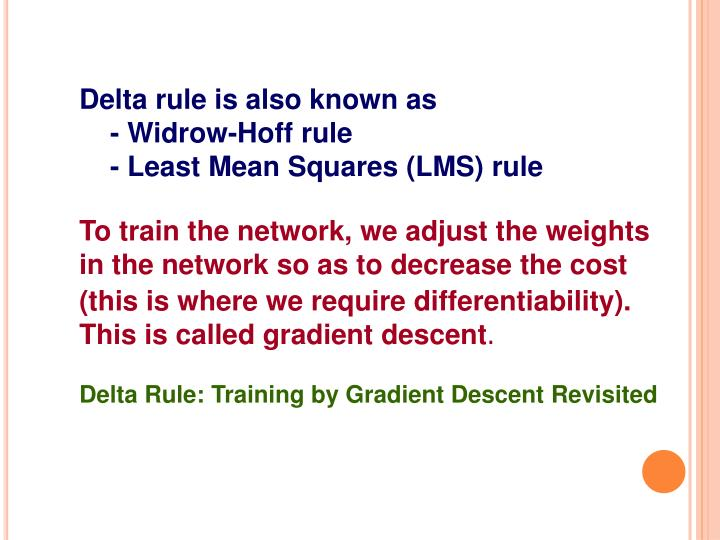 Delta rule is also known as