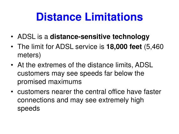 Distance Limitations