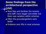 some findings from the architectural perspective ctd