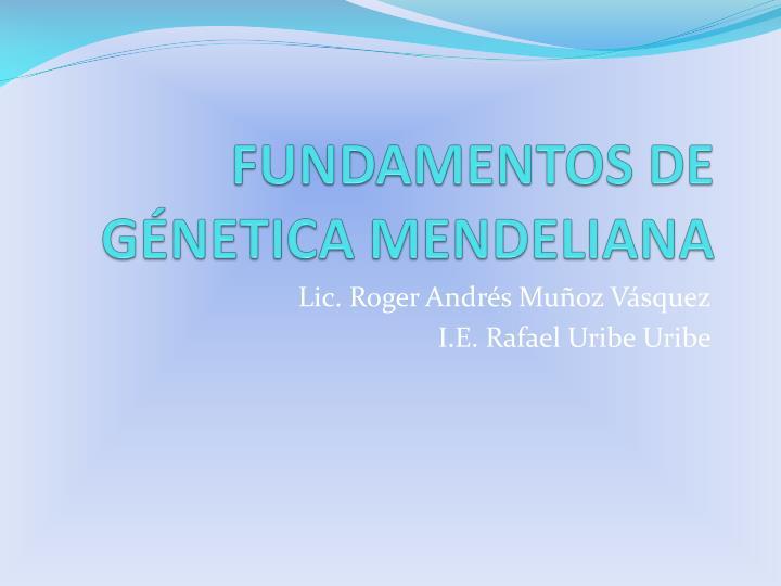 fundamentos de g netica mendeliana n.