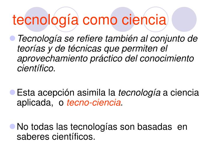 tecnología como ciencia