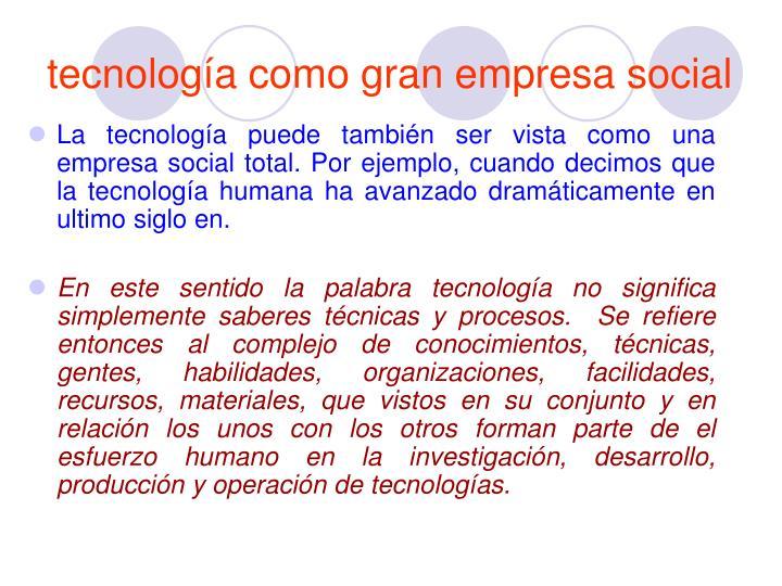 tecnología como gran empresa social