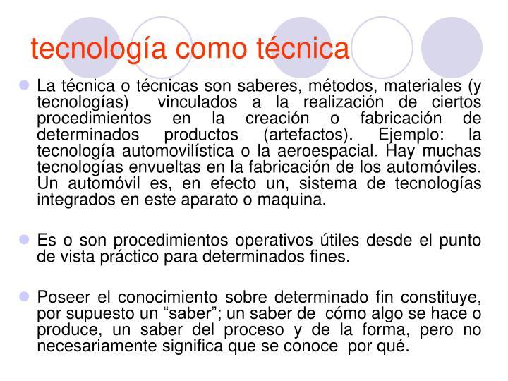 tecnología como técnica