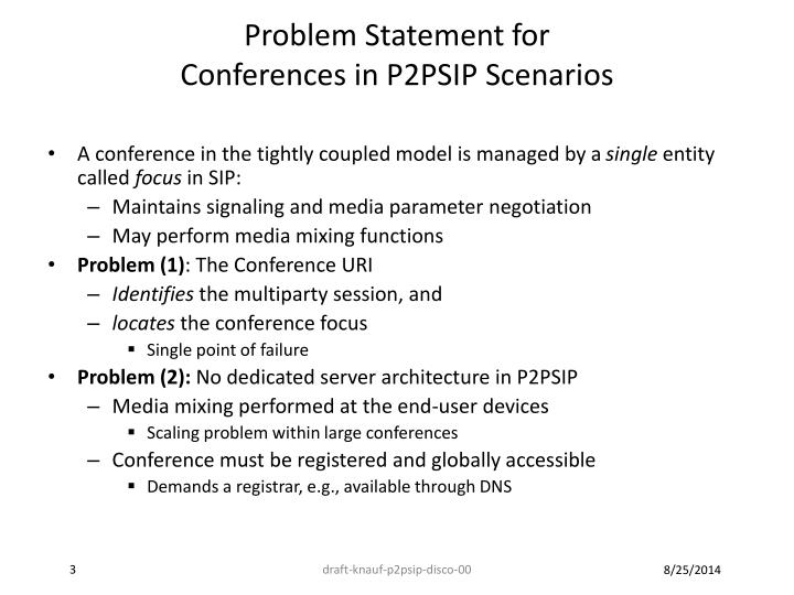 Problem statement for conferences in p2psip scenarios