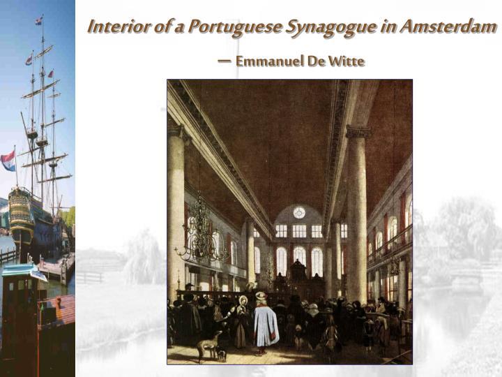 Interior of a Portuguese Synagogue in Amsterdam