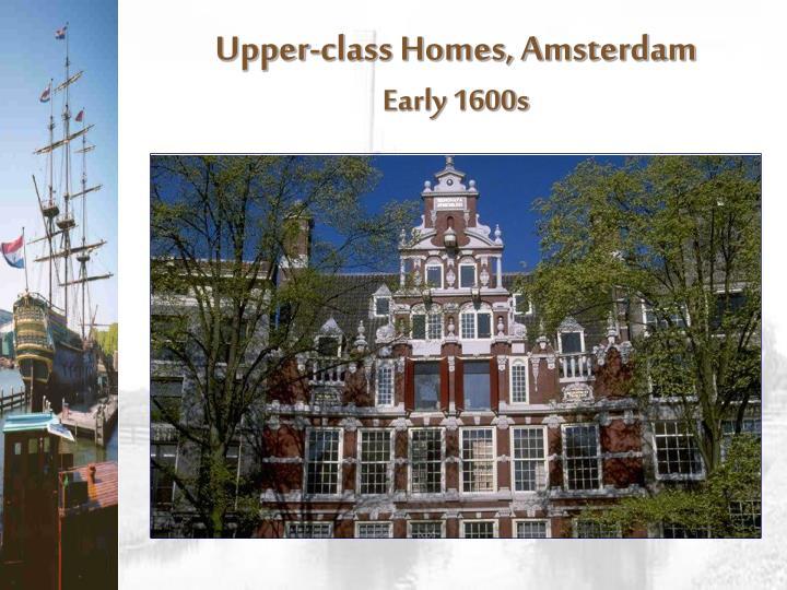 Upper-class Homes, Amsterdam
