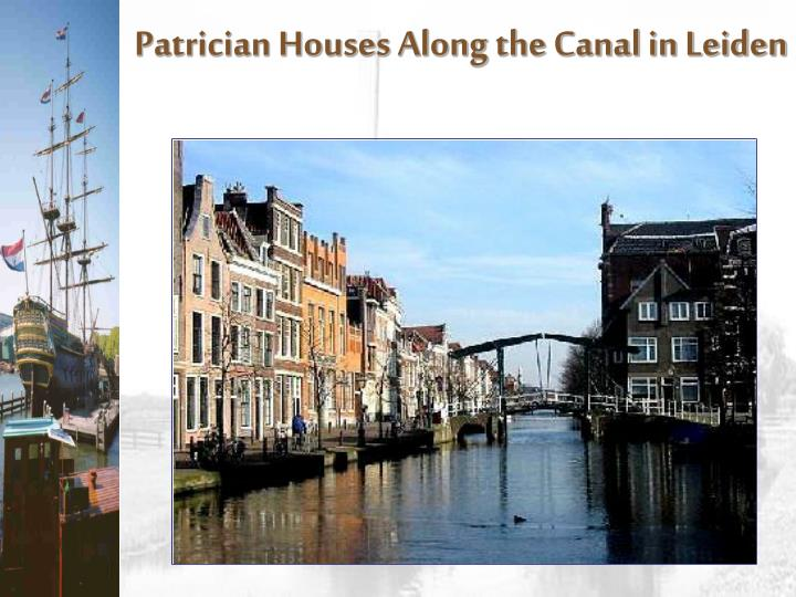 Patrician Houses Along the Canal in Leiden