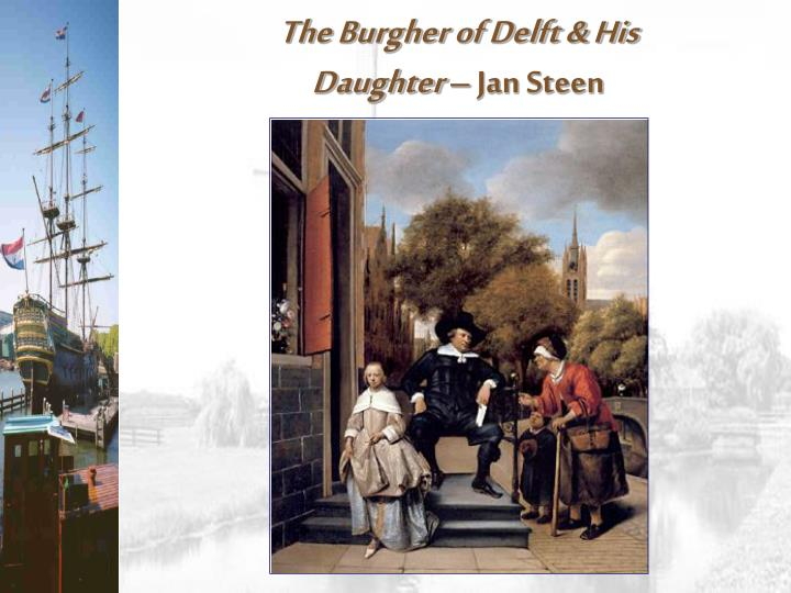 The Burgher of Delft & His