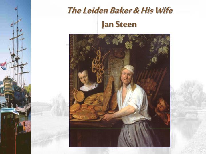 The Leiden Baker & His Wife