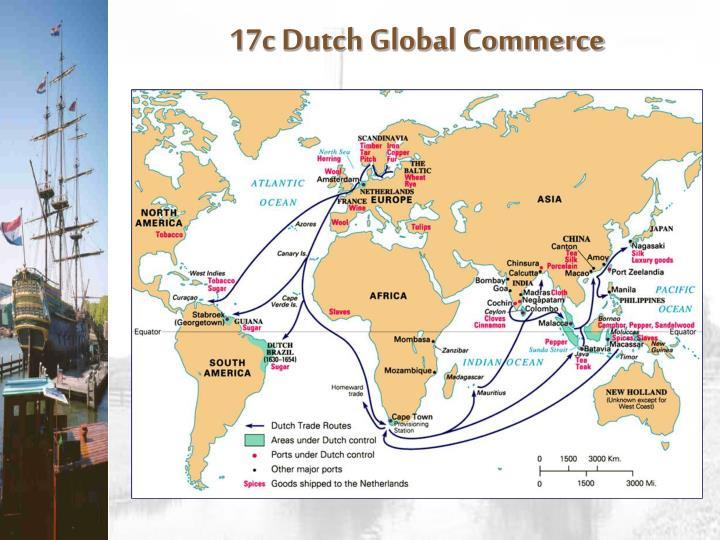 17c Dutch Global Commerce