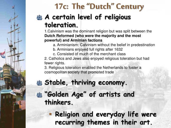 "17c:  The ""Dutch"" Century"