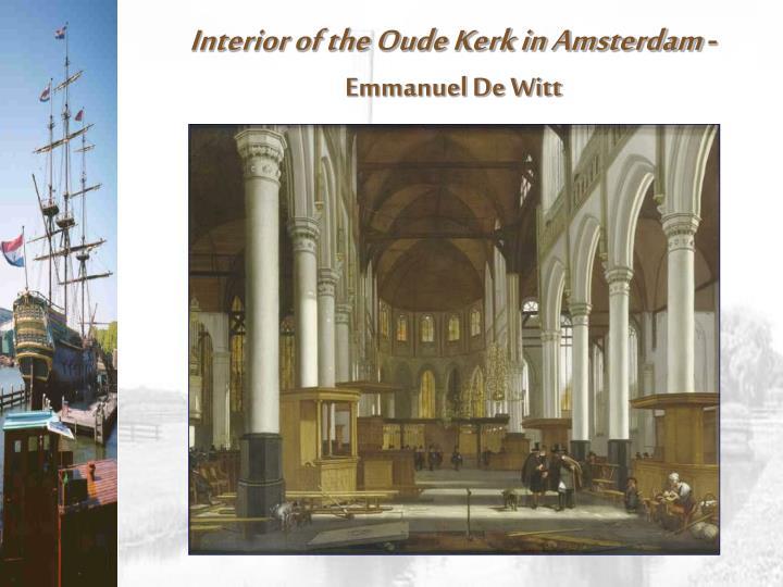 Interior of the Oude Kerk in Amsterdam