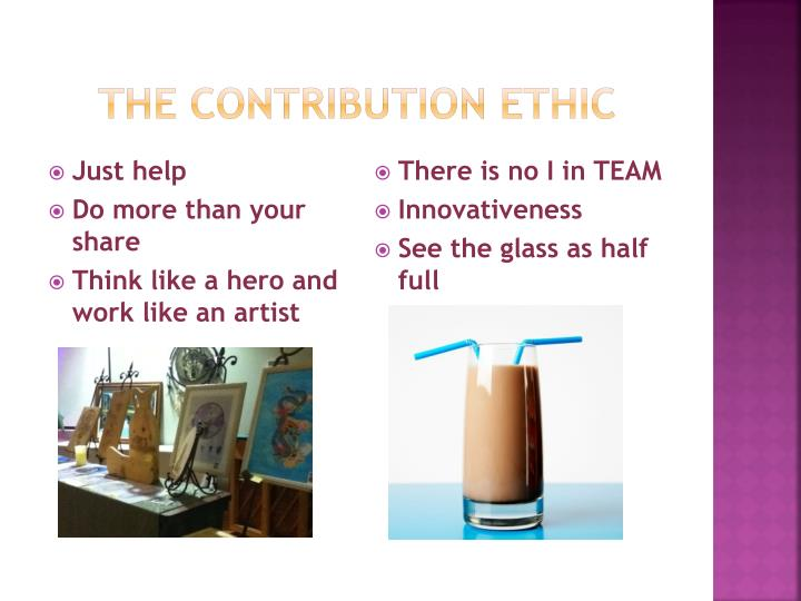 THE CONTRIBUTION ETHIC