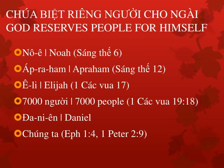 Ch a bi t ri ng ng i cho ng i god reserves people for himself