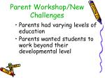 parent workshop new challenges