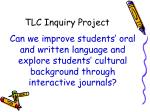 tlc inquiry project