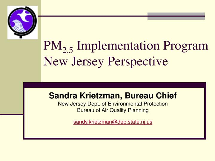 pm 2 5 implementation program new jersey perspective n.