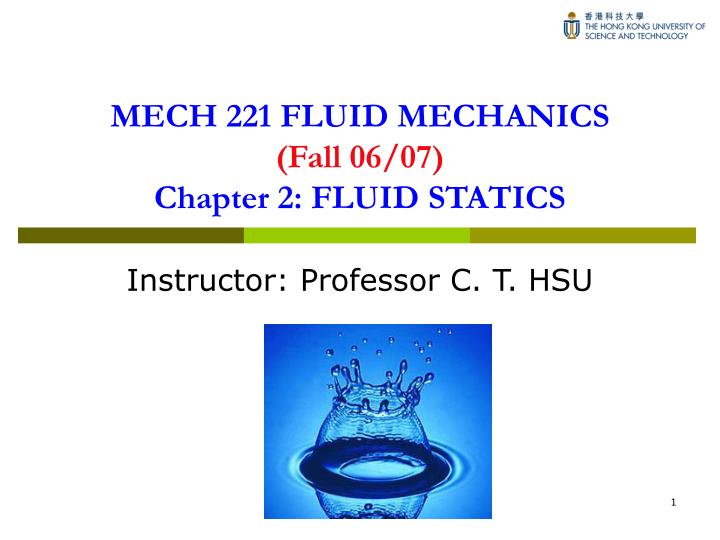 PPT - MECH 221 FLUID MECHANICS (Fall 06/07) Chapter 2: FLUID STATICS