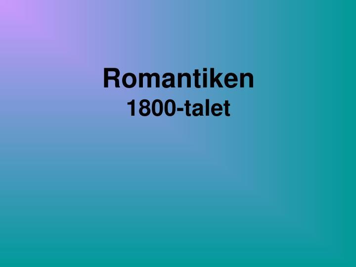 Romantiken 1800 talet