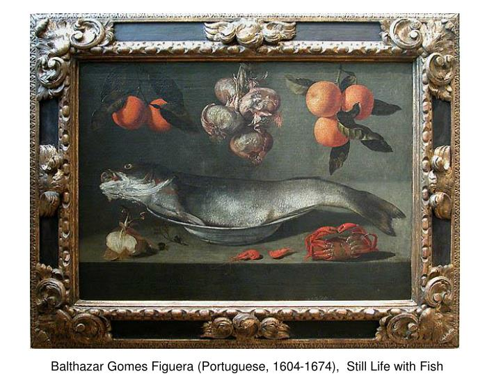 Balthazar Gomes Figuera (Portuguese, 1604-1674),  Still Life with Fish