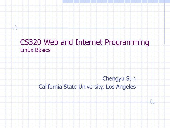 Cs320 web and internet programming linux basics