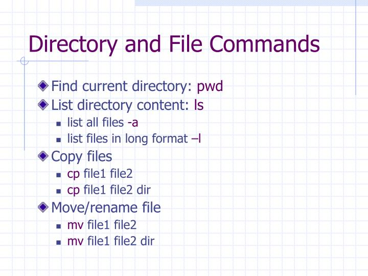 Directory and File Commands