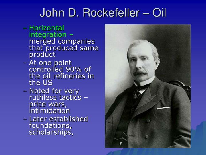 John D. Rockefeller – Oil