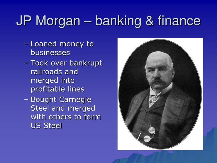 JP Morgan – banking & finance