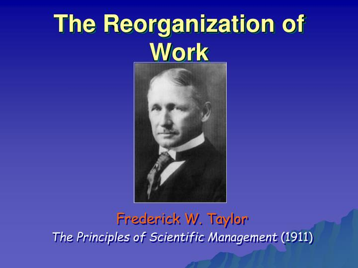The Reorganization of Work