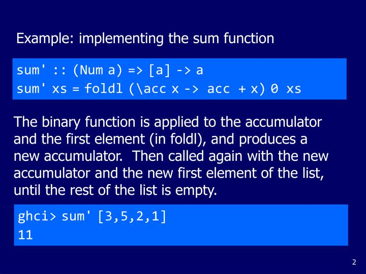 Example: implementing the sum function