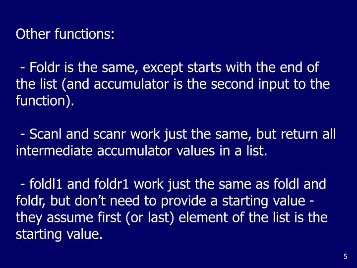 Other functions: