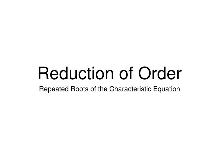 reduction of order n.