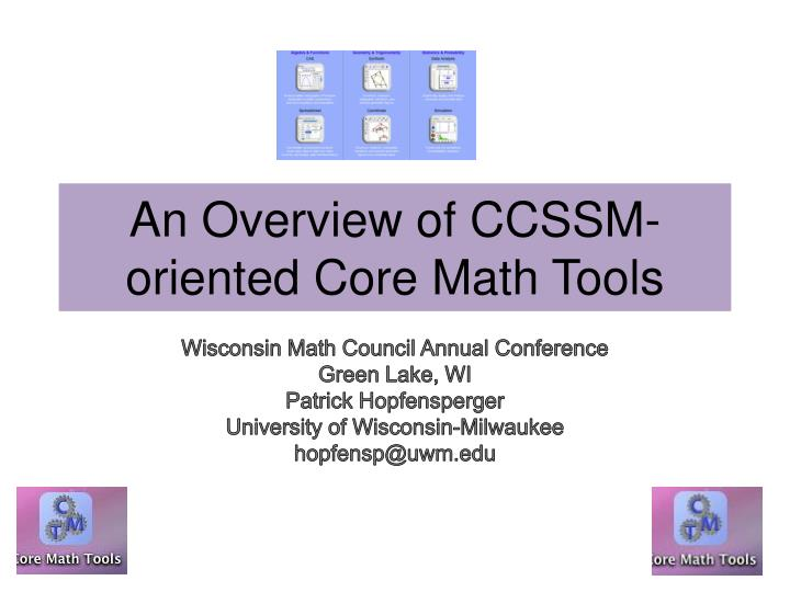 an overview of ccssm oriented core math tools n.