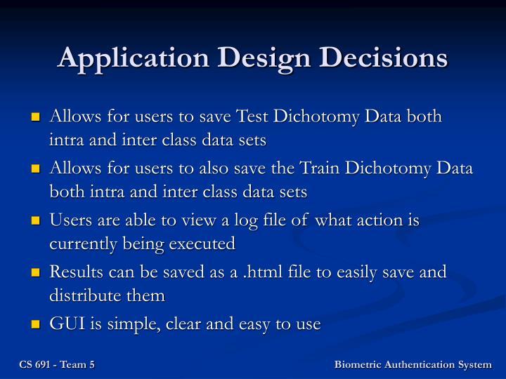 Application Design Decisions