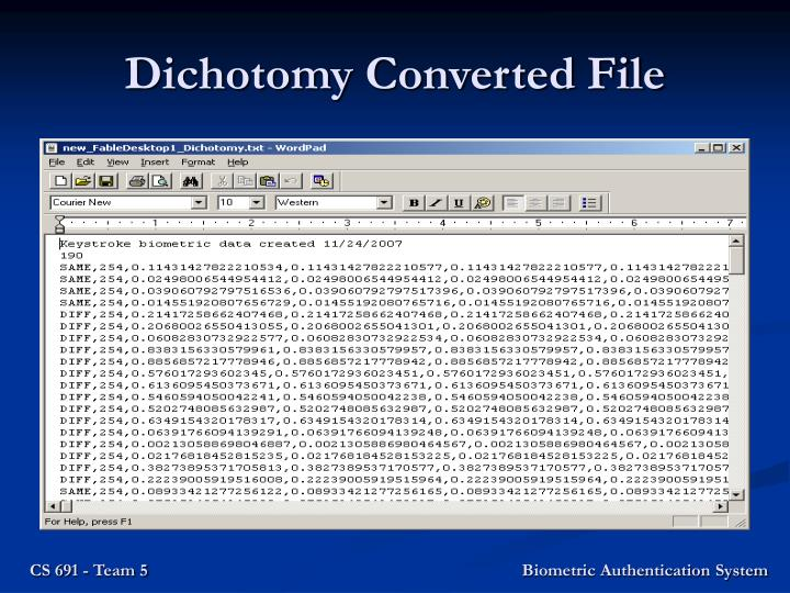 Dichotomy Converted File