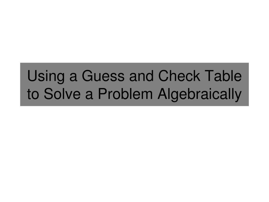 how to solve problems algebraically