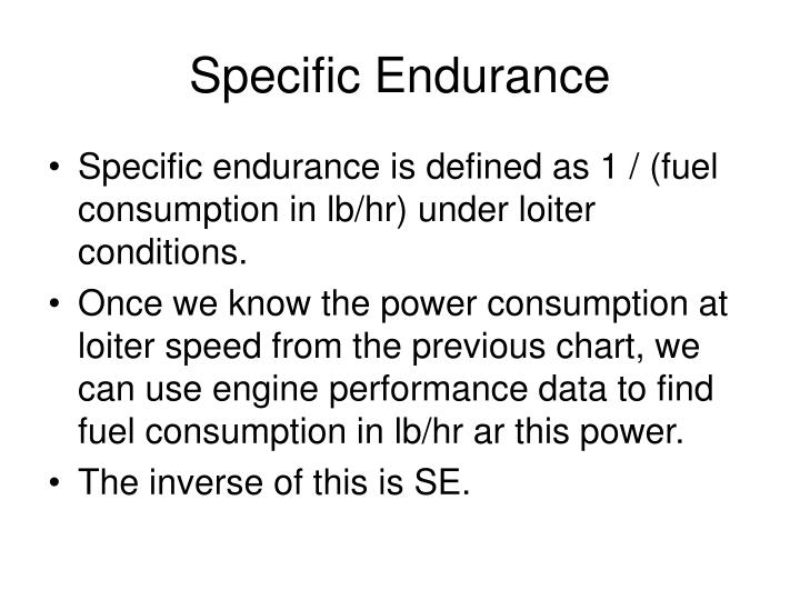 Specific Endurance