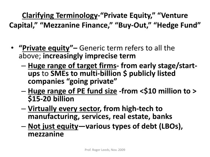 Clarifying terminology private equity venture capital mezzanine finance buy out hedge fund